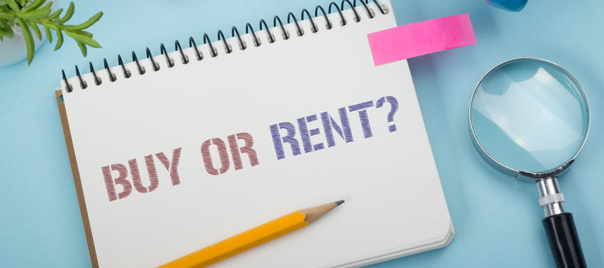 Buy or Rent? Your biggest Financial Decision