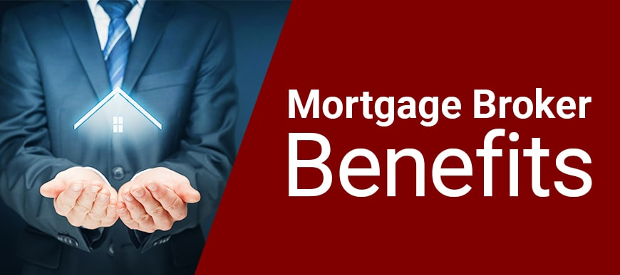 Benefits of Hiring a Mortgage Broker